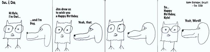 Owl and Dog comic for Kyle by jimmerjammer