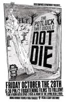 The Potluck That Would Not Die by expiringsun