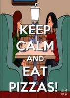 KEEP CALM AND EAT PIZZAS! by AppleLittleDoll