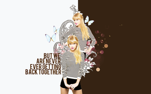 + but we are never ever getting back together by Rockthebeat