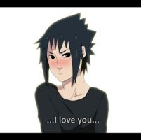 Sasuke loves you by angelcake12