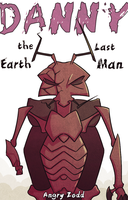 Danny the Last Earth Man Part 1 Cover by AngryZodd