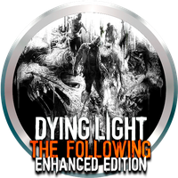 Dying Light The Following Enhanced Edition by POOTERMAN