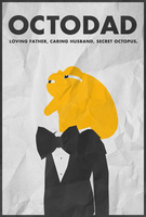 Secret Octopus - Octodad Poster by disgorgeapocalypse