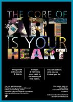 The core of Art is your Heart Poster by GhuneiM