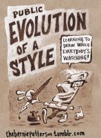 Public Evolution Of A Style by BerniePetterson