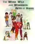 The Weird, wild, and wonderful days of school by Kachumi