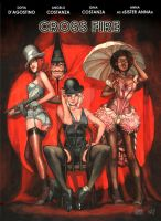Cross Fire- Cabaret by Alice-Bobbaji