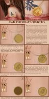 Gold Coin Tutorial on Russian by SaisonRomantique