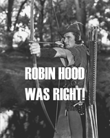 Robin Hood Was Right by poasterchild
