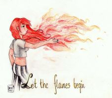 Let the flames begin by mienioszewska