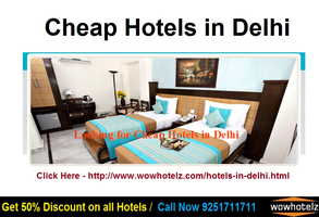 Cheap Hotels in Delhi - image by wowhotelz