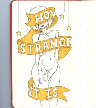 How Strange it is by JaqDraws