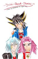 The Yusei-Short-Stories cover by Crystal-Dream
