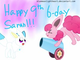 HAPPY 9th BIRTHDAY SARAH!!! by BlueMoonlightHeart