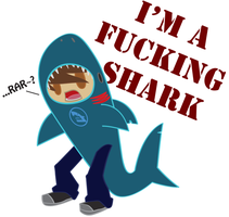 I'M A FUCKING SHARK by Duke-Of-Beaconsfield