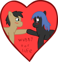 Wubbys for Life by Cogs-Fixmore