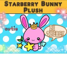 Starberry Bunny Plush Kickstarter! by starberrycharms