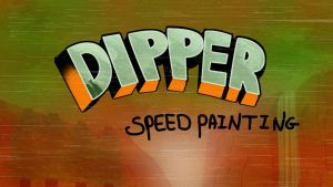 DIPPER SPEED PAINTING THUMBNAIL/ TITLE CARD by IDROIDMONKEY