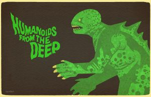 Humanoids From The Deep by Hartter