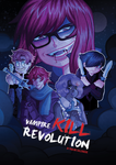 Vampire Kill Revolution by LestatHallwardHolmes