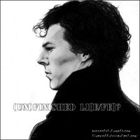 ::SHERLOCK:: Unfinished li[e/fe] by Beresclet