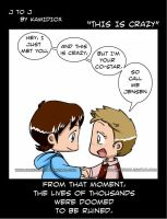 J to J: This is crazy by KamiDiox