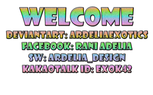 WELCOME :) by ArdeliaExotics