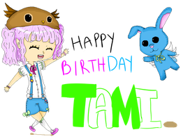HBD TAMI by Cris-Gee