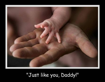 Just like you... Daddy! by BeauNestor