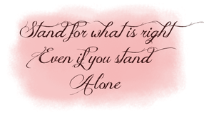 Stand for what is right by Iwyn