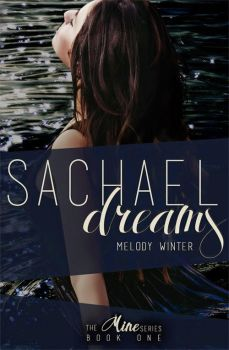 Sachael Dreams by Melody Winter Cover Art by reuts