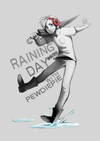 Raining day with Pewdiepie by aulauly7