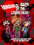 FANGIRLS OF THE LIVING DEAD by AceroTiburon