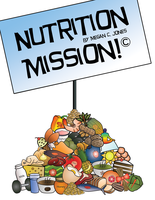 1 Nutrition Mission Cover by FightTheAssimilation