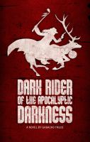 Dark Rider Cover Art by gavacho13