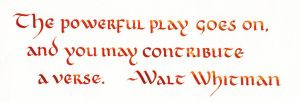 Walt Whitman - The Powerful Play Goes On by MShades