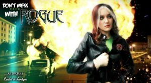 Don't mess with Rogue by LuzbeldAuvergne
