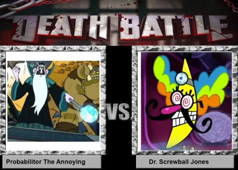Death Battle Probabilitor vs. Dr Screwball Jones by MaxEd32