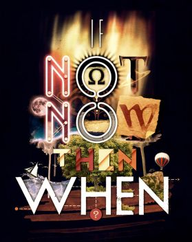 If Not Now Then When by DoppiaC