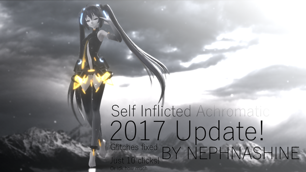 Self Inflicted Achromatic 2017 UPDATE! by NEPHNASHINE-P