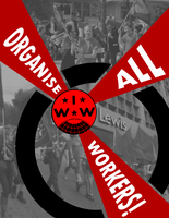 Organise with the IWW by Party9999999