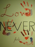 Love Never Fails by Azoresangel