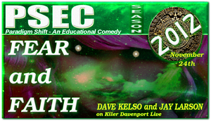 PSEC 2012 Fear and Faith Dave K.  Jay L. KDL by paradigm-shifting