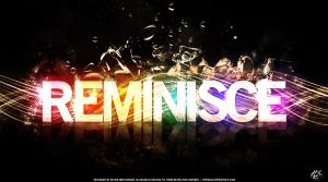 Reminisce by rjartwork