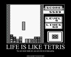 Life is like Tetris by ninjatoespapercraft