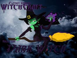 WitchCraft - Hazel the Witch by PlayboyVampire