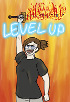 LEVEL UP by psycochick