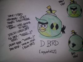 Angry Birds: D Bird by MeganLovesAngryBirds