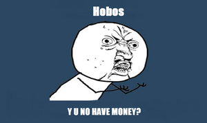 HOBOS Y U NO by Bowser14456